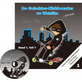 CD: Der Geisterkickboarder - uf de Jagd, Band 1, Teil 1, Geschichten 1-5