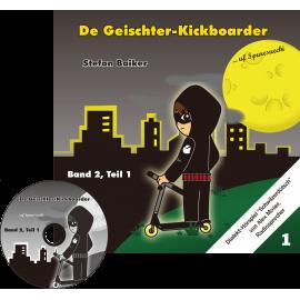 CD: De Geischterkickboarder - uf Spuresuechi, Band 2, Teil 1, Geschichten 1-5