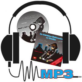 MP3: Der Geischterkickboarder - uf de Jagd, Band 1, Teil 2, Geschichten 6-10