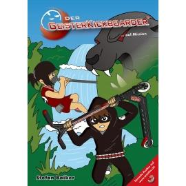 Buch: Der Geisterkickboarder … auf Mission, Band 7