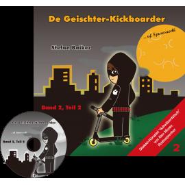 Der Geister-Kickboarder von Wetzikon - Band 2 - Teil 2