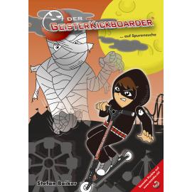 Buch: Der Geisterkickboarder - auf Spurensuche, Band 2