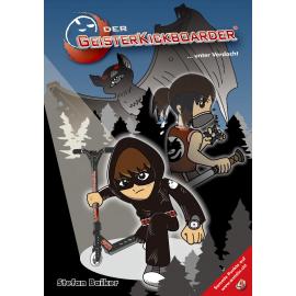 Buch: Der Geisterkickboarder - unter Verdacht, Band 4