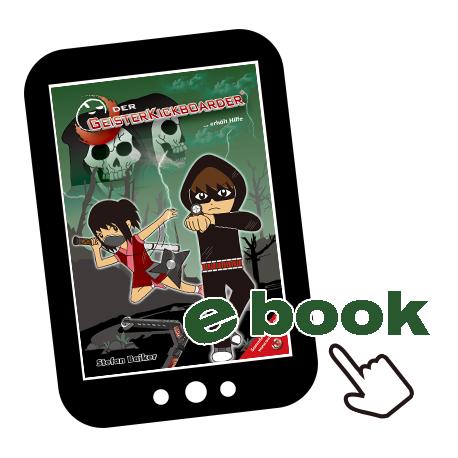 eBook: Der Geister-Kickboarder von Wetzikon … erhält Hilfe, Band 3